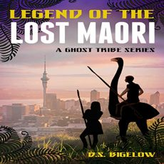 Legend of the Lost Maori Robert Wrenlock D.S. Bigelow