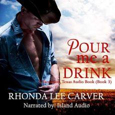 pour me a drink rhonda lee carver