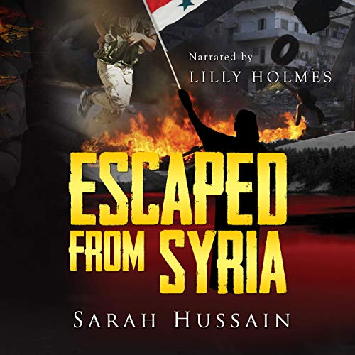 escaped from syria sarah hussain